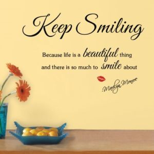 Details-about-Quote-Keep-Smiling-Life-is-Beautiful-MARILYN-MONROE-Wall-Sticker-Decal-Art-Decor